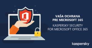 ochrana pre Microsoft Office 365